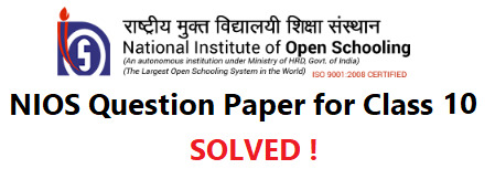 NIOS 10th Class Solved Question Paper
